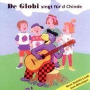 Cover-Bild zu De Globi singt für d Chinde
