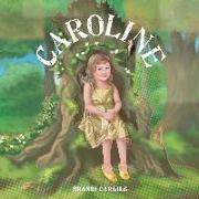 Cover-Bild zu Carlile, Brandi: Caroline