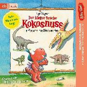 Cover-Bild zu eBook Alles klar! Der kleine Drache Kokosnuss erforscht... Die Dinosaurier
