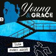 Cover-Bild zu eBook Tote reden nicht (Young & Grace 3)