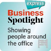 Cover-Bild zu eBook Business Spotlight express - Basics - Shwowing people around in the office