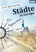 Cover-Bild zu Die Unterschätzten - Städte in Europa