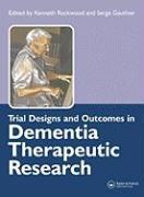Cover-Bild zu Trial Designs and Outcomes in Dementia Therapeutic Research