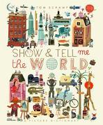 Cover-Bild zu Schamp, Tom: Show & Tell Me The World