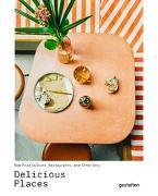 Cover-Bild zu Gestalten (Hrsg.): Delicious Places