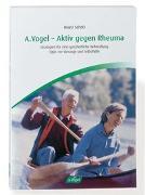 Cover-Bild zu A. Vogel - Aktiv gegen Rheuma von Scholz, Heinz