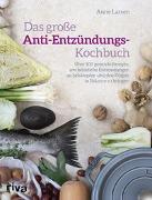 Cover-Bild zu Das große Anti-Entzündungs-Kochbuch von Larsen, Anne