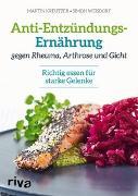 Cover-Bild zu Anti-Entzündungs-Ernährung gegen Rheuma, Arthrose und Gicht von Kreutzer, Martin