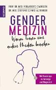 Cover-Bild zu Gendermedizin: Warum Frauen eine andere Medizin brauchen von Regitz-Zagrosek, Vera