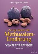 Cover-Bild zu Auf den Spuren der Methusalem-Ernährung von Müller-Burzler, Henning