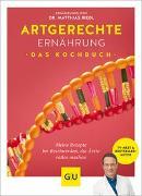 Cover-Bild zu Artgerechte Ernährung - Das Kochbuch von Riedl, Matthias