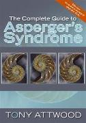 Cover-Bild zu The Complete Guide to Asperger's Syndrome (eBook) von Attwood, Tony