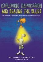 Cover-Bild zu Exploring Depression, and Beating the Blues (eBook) von Attwood, Tony