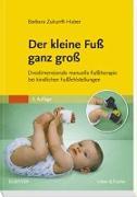 Cover-Bild zu Der kleine Fuß ganz groß von Zukunft-Huber, Barbara