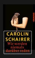 Cover-Bild zu Schairer, Carolin: Wir werden niemals darüber reden