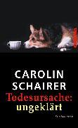 Cover-Bild zu Schairer, Carolin: Todesursache: ungeklärt (eBook)