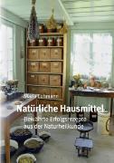 Cover-Bild zu Natürliche Hausmittel von Lohmann, Maria