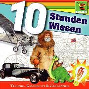Cover-Bild zu 10 Stunden Wissen (Audio Download) von Birkefeld, Rolf
