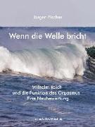 Cover-Bild zu Wenn die Welle bricht (eBook) von Fischer, Jürgen