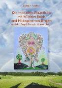 Cover-Bild zu Die medialen Gespräche mit Wilhelm Reich und Hildegard von Bingen (eBook) von Fischer, Jürgen