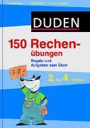 Cover-Bild zu 150 Rechenübungen 2. bis 4. Klasse von Dudenredaktion (Hrsg.)