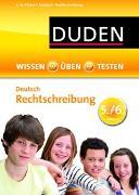 Cover-Bild zu Wissen - Üben - Testen: Deutsch - Rechtschreibung 5./6. Klasse von Kölmel, Birgit