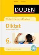 Cover-Bild zu Einfach klasse in Deutsch - Diktat 6. Klasse von Kölmel, Birgit
