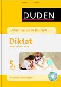 Cover-Bild zu Einfach klasse in Deutsch - Diktat 5. Klasse von Kölmel, Birgit