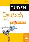 Cover-Bild zu Deutsch in 15 Minuten - Diktat 6. Klasse von Hennig, Dirk (Illustr.)