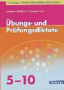 Cover-Bild zu Übungs- und Prüfungsdiktate - Grundlagen Deutsch, neue Rechtschreibung von Fuchs, Michael