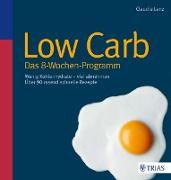 Cover-Bild zu Low Carb - Das 8-Wochen-Programm (eBook) von Lenz, Claudia