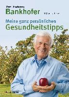 Cover-Bild zu Meine ganz persönlichen Gesundheitstipps von Bankhofer, Hademar