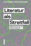 Cover-Bild zu Literatur als Streitfall von Huszai, Villö