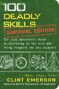 Cover-Bild zu 100 Deadly Skills: Survival Edition (eBook) von Emerson, Clint
