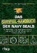 Cover-Bild zu Das Survival-Handbuch der Navy SEALs von Emerson, Clint