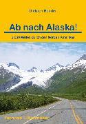 Cover-Bild zu Ab nach Alaska! (eBook) von Bender, Dietrich