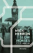 Cover-Bild zu Slow Horses von Herron, Mick