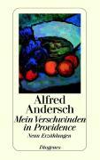 Cover-Bild zu Mein Verschwinden in Providence von Andersch, Alfred