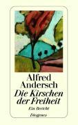 Cover-Bild zu Die Kirschen der Freiheit von Andersch, Alfred