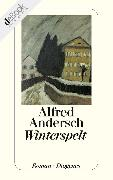 Cover-Bild zu Winterspelt (eBook) von Andersch, Alfred