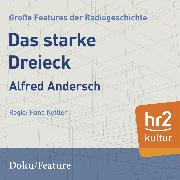 Cover-Bild zu Das starke Dreieck (Audio Download) von Andersch, Alfred