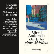 Cover-Bild zu Der Vater eines Mörders (Audio Download) von Andersch, Alfred