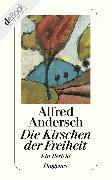 Cover-Bild zu Die Kirschen der Freiheit (eBook) von Andersch, Alfred