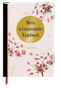 Cover-Bild zu Eintragbuch - Mein Achtsamkeits-Tagebuch (M. Bastin) von Bastin, Marjolein (Illustr.)