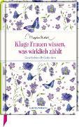 Cover-Bild zu Kluge Frauen wissen, was wirklich zählt von Bastin, Marjolein (Illustr.)