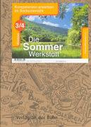 Cover-Bild zu Die Sommer-Werkstatt 3./4. Schuljahr. Kopiervorlagen von Göttlicher, Anja