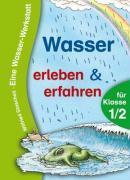 Cover-Bild zu Wasser erleben und erfahren von Stascheit, Wilfried