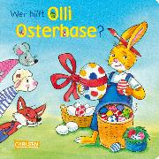 Cover-Bild zu Wer hilft Olli Osterhase? von Kleeberg, Jette