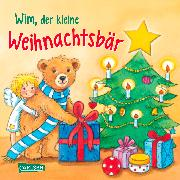 Cover-Bild zu Wim, der kleine Weihnachtsbär von Moser, Annette