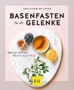 Cover-Bild zu Basenfasten für die Gelenke von Wacker, Sabine